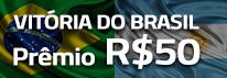 Vitoria do Brasil, prêmio de R$50