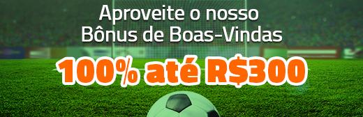 Aproveite o nosso Bônus de Boas Vindas, 100% até R$300!